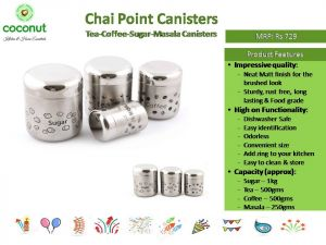 Coconut Chai Point Canisters Tea Coffee Sugar Masala Canisters