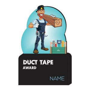 Duct Tape Award