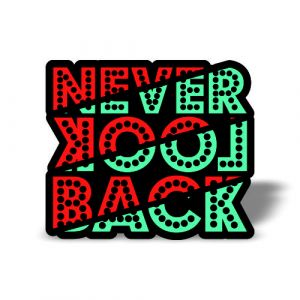 Never Look Back Magnet