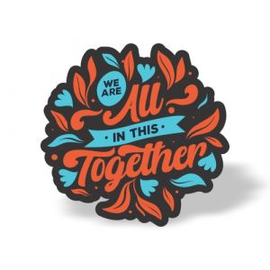 We are all in this together magnet