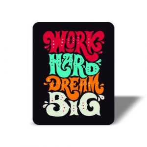 Work Hard Magnet